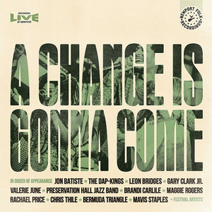 The Newport Folk Festival Releases Premium Double Vinyl of A CHANGE IS GONNA COME