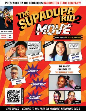 Barrington Stage Company Presents Free Virtual Reading of Ty Allan Jackson's THE SUPADUPA KID 2: MOVE