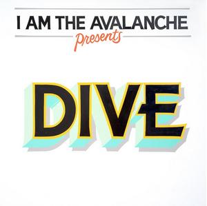 I Am The Avalanche Unleashes New Album 'DIVE'