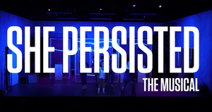 Atlantic for Kids Announces Virtual Production of SHE PERSISTED, THE MUSICAL