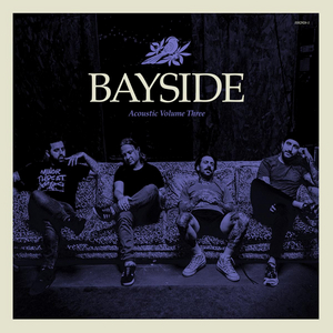 Bayside Announces 'Acoustic Volume 3,' Shares New Single