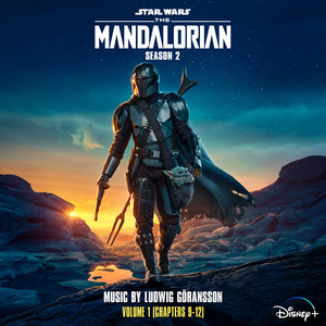 THE MANDALORIAN Season 2, Volume 1 Soundtrack Now Available