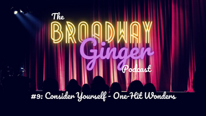 PODCAST: THE BROADWAY GINGER Talks OLIVER!, THE MUSIC MAN, and More in 9th Episode