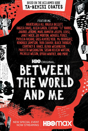 HBO Special Event BETWEEN THE WORLD AND ME Available To Stream For Free Nov. 25