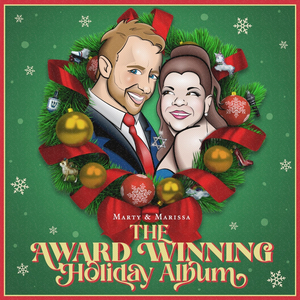 Marty Thomas and Marissa Rosen to Release New Holiday Album THE AWARD WINNING HOLIDAY ALBUM