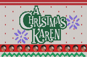 Seize the Show Announces Newest Immersive Storytelling Experience A CHRISTMAS KAREN