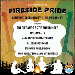 Bluegrass Pride Presents 'Fireside Pride' with Ani DiFranco & Zoe Boekbinder