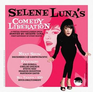 Selene Luna Launches Virtual Comedy Show Spotlighting Comics with Disabilities Titled COMEDY LIBERATION