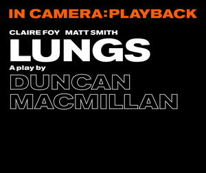 Old Vic Will Rebroadcast LUNGS, THREE KINGS and FAITH HEALER as a Part of In Camera: Playback Series