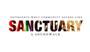 Working Theater Presents SANCTUARY, Now Through the End of December