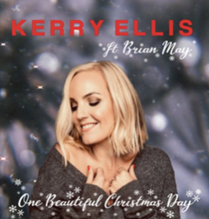 Kerry Ellis and Brian May To Release 'One Beautiful Christmas Day' Single