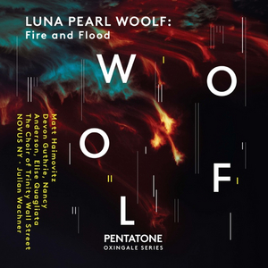 LUNA PEARL WOOLF: Fire and Flood Nominated for 2021 GRAMMY Award