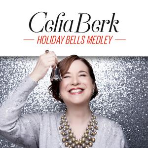 BWW Interview: Celia Berk of HOLIDAY BELLS MEDLEY