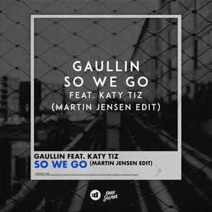 Gaullin and Martin Jensen Release 'So We Go' Ft. Katy Tiz