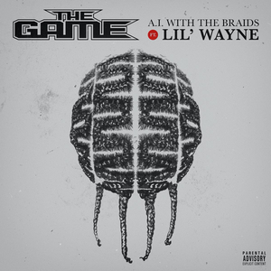 Listen to The Game's 'A.I. With The Braids,' Featuring Lil Wayne