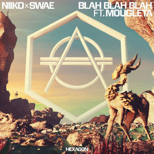 Don Diablo's Label Hexagon Drops Niiko x SWAE 'Blah Blah Blah'