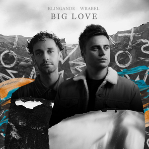 Klingande Returns with Brand New Single 'Big Love' with Wrabel