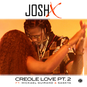 Josh X Releases New Single, 'Creole Love PT. 2'