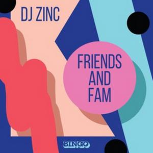 DJ Zinc Releases Eclectic 'Friends & Family' LP