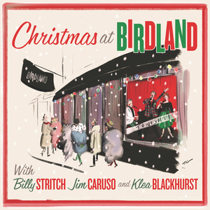 BWW CD Review: CHRISTMAS AT BIRDLAND Brings Three Merry Elves Into Your Home For The Holidays