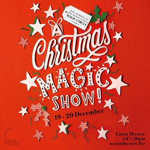 Union Theatre Presents A CHRISTMAS MAGIC SHOW