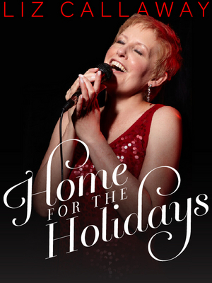 Van Wezel Announces Additional Performance - LIZ CALLAWAY: HOME FOR THE HOLIDAYS