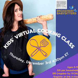 Broadway Babysitters to Join Forces with Katie Lynch of Backstage Bite to Bring a Kids' Virtual Cooking Class and Experience to Parents Nationwide