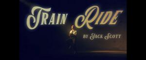 BWW Music Video Review: Hop On Jack Scott's TRAIN RIDE For A Wonderful Trip Of Joy