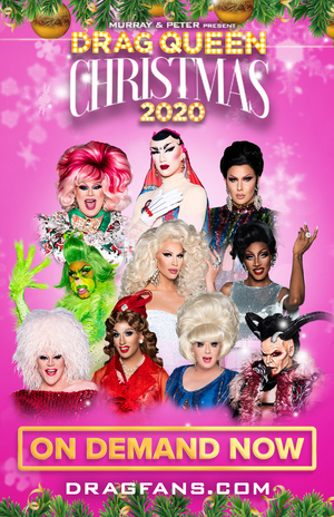 RUPAUL'S DRAG RACE Stars Announce New Virtual Holiday Show 'Drag Queen Christmas 2020'