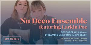 Nu Deco Ensemble Announces Live Stream Concert With Larkin Poe