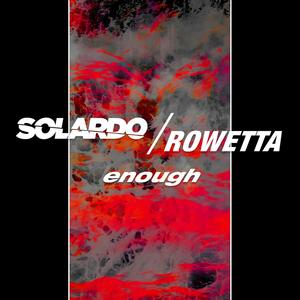 Solardo Teams Up With Happy Mondays Vocalist Rowetta on New Single 'Enough'