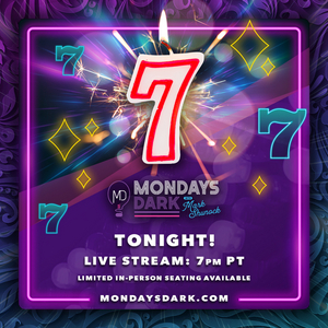 Mondays Dark 7th Anniversary - Live from Vegas Tonight!