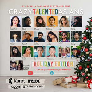 "Broadway Performers Join AJ Rafael and East West Players in ""Crazy Talented Asians: Holiday Edition"""