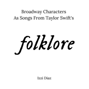 BWW Blog: Broadway Characters As Songs from Folklore