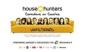 HOUSE HUNTERS: COMEDIANS ON COUCHES UNFILTERED Launches Jan. 4 on Discovery Plus