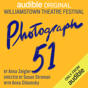 BWW Review: PHOTOGRAPH 51 at Williamstown Theatre Festival On Audible
