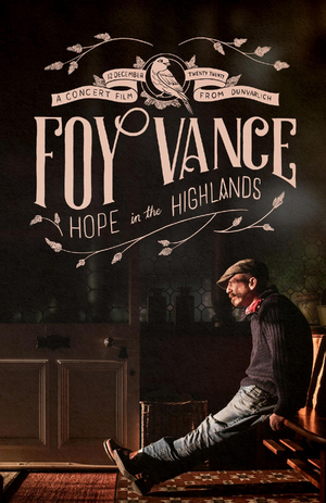FOY VANCE: HOPE IN THE HIGHLANDS to Stream This Saturday
