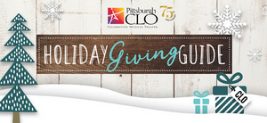 Pittsburgh CLO's Holiday Giving Guide Announced