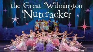 Wilmington Ballet Company Presents THE GREAT WILMINGTON NUTCRACKER