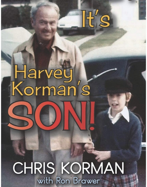 BWW Feature: OMG! IT'S HARVEY KORMAN'S SON! available in Hardcover