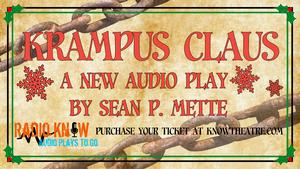 Know Theatre's Radio Know Presents KRAMPUS CLAUS