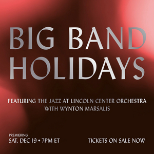 Kentucky Performing Arts Presents BIG BAND HOLIDAYS With The Jazz at Lincoln Center Orchestra & Wynton Marsalis