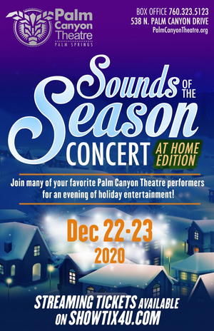Palm Canyon Theatre Presents A Streaming Holiday Concert SOUNDS OF THE SEASON: AT HOME EDITION
