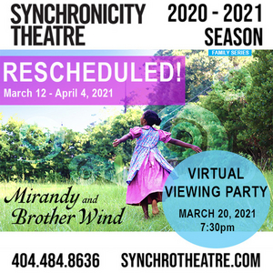 Synchronicity Theatre Announces Schedule Changes to MIRANDY AND BROTHER WIND & BLUE ANGELS WEEKEND