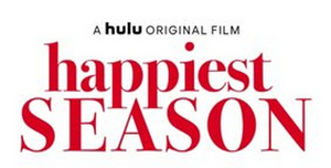 HAPPIEST SEASON Original Soundtrack Hits Physical Retailers Tomorrow