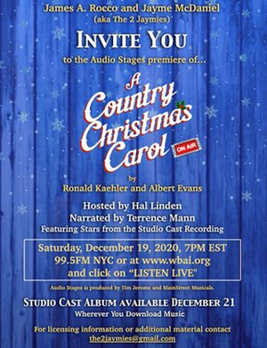 BWW Interview: A COUNTRY CHRISTMAS CAROL, ON AIR at Audio Stages