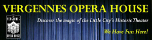 Vergennes Opera House to Launch 15th Annual BROADWAY DIRECT via a Series of Online Videos