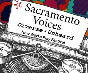 Sacramento Theatre Company to Host SACRAMENTO VOICES – NEW WORKS PLAY FESTIVAL