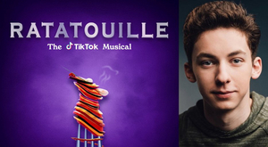 BWW Interview: Andrew Barth Feldman Gives a Behind-The-Scenes Look Into RATATOUILLE: THE TIKTOK MUSICAL