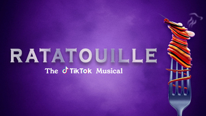 Andrew Barth Feldman, Kevin Chamberlin and More Share How RATATOUILLE: THE TIKTOK MUSICAL Came Together